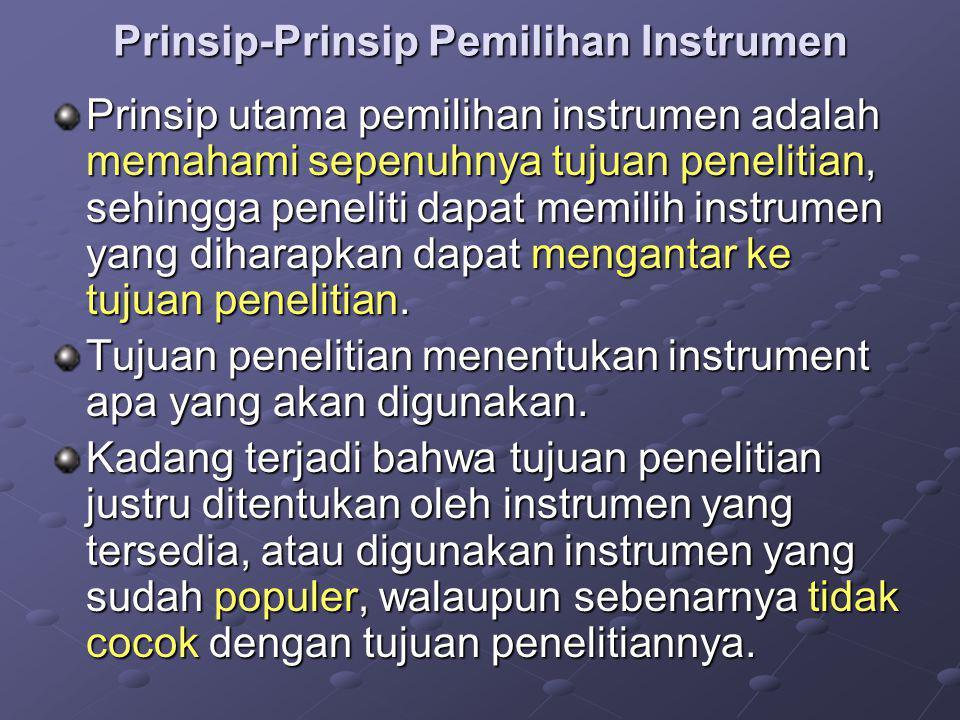 Prinsip-Prinsip Pemilihan Instrumen
