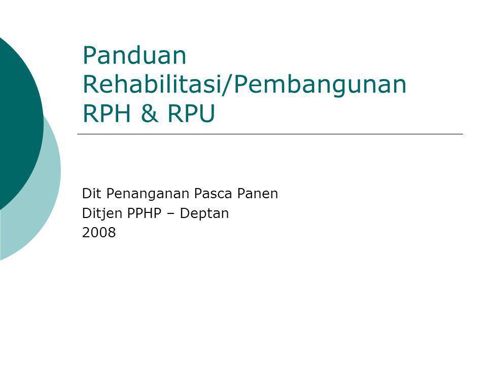 Panduan Rehabilitasi/Pembangunan RPH & RPU