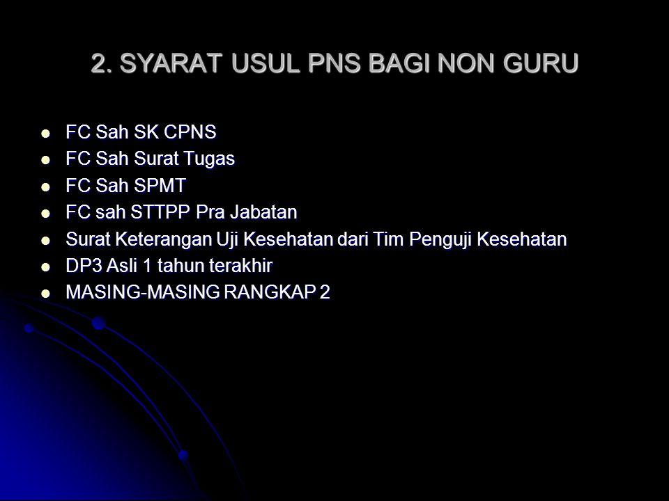 2. SYARAT USUL PNS BAGI NON GURU