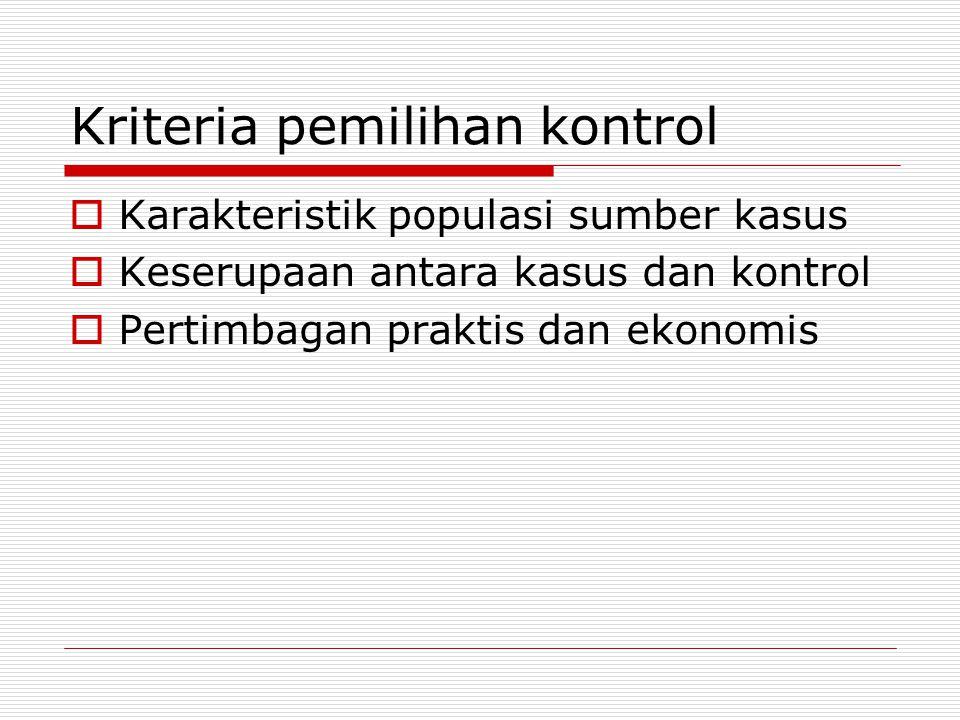 Kriteria pemilihan kontrol