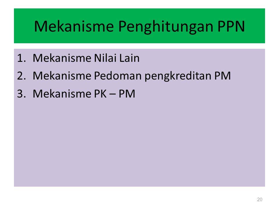 Mekanisme Penghitungan PPN