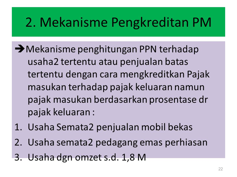 2. Mekanisme Pengkreditan PM