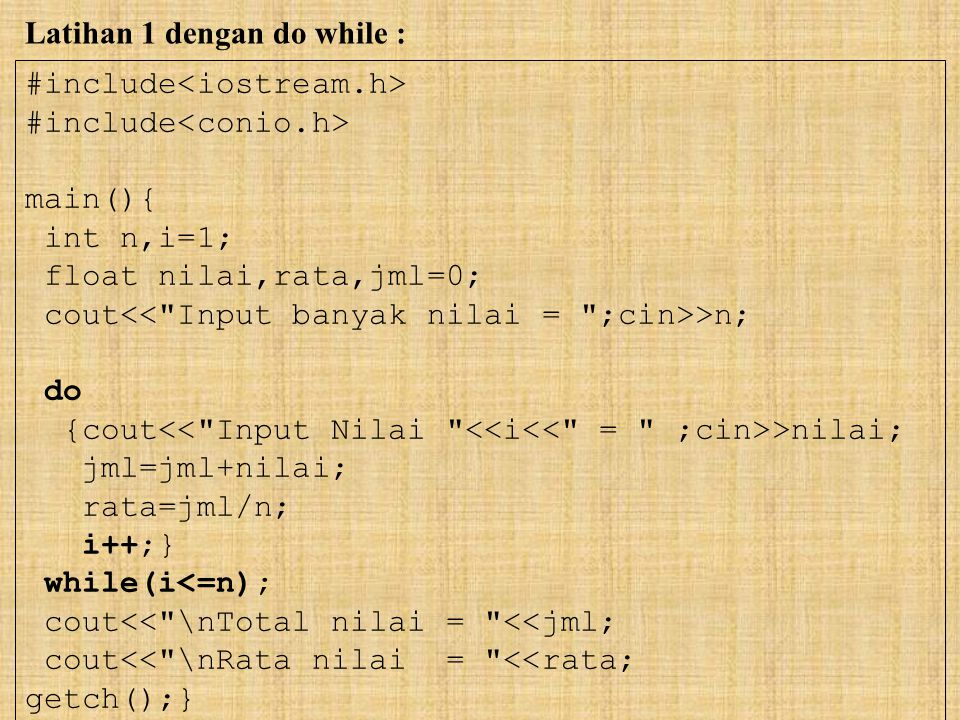 Latihan 1 dengan do while :
