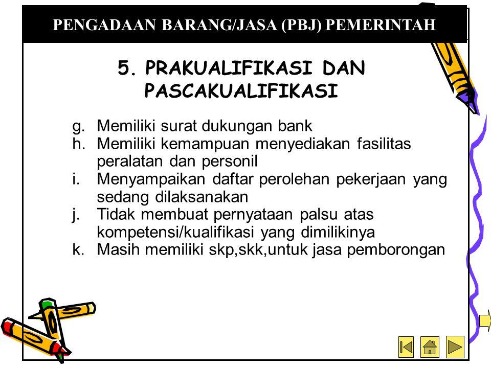 5. PRAKUALIFIKASI DAN PASCAKUALIFIKASI