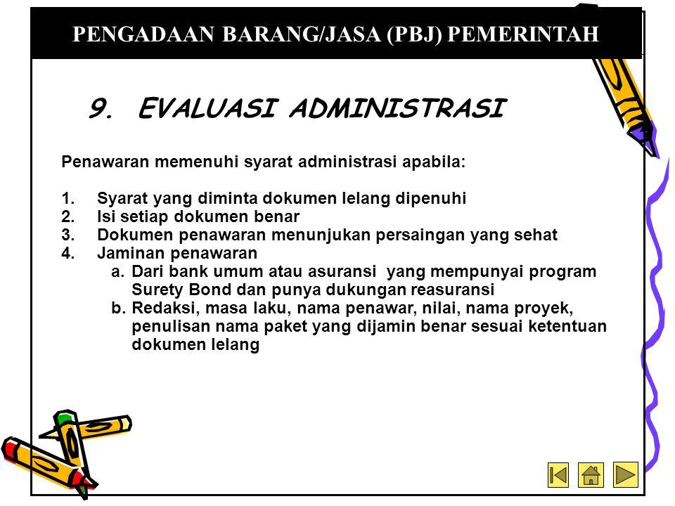 9. EVALUASI ADMINISTRASI