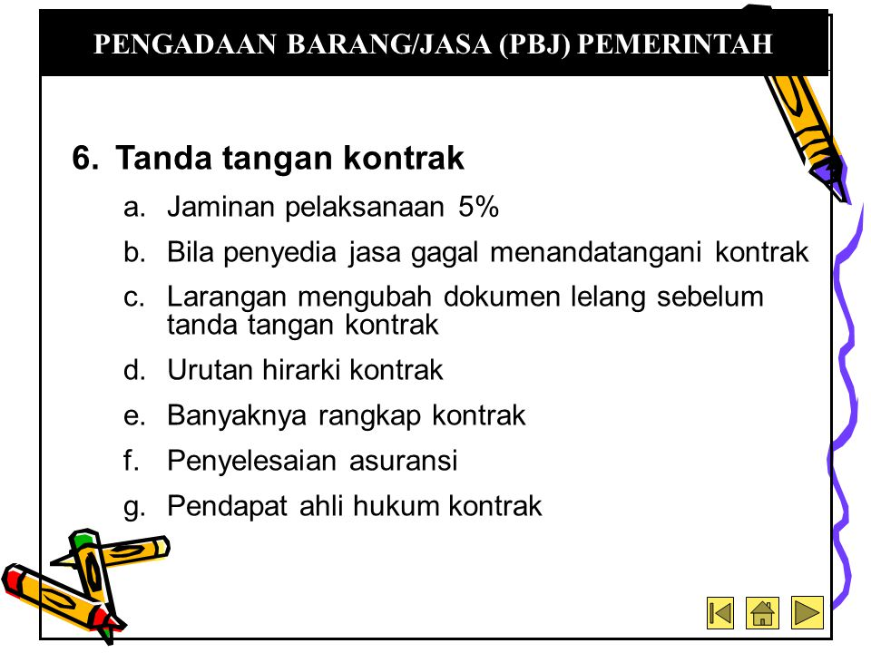 PENGADAAN BARANG/JASA (PBJ) PEMERINTAH