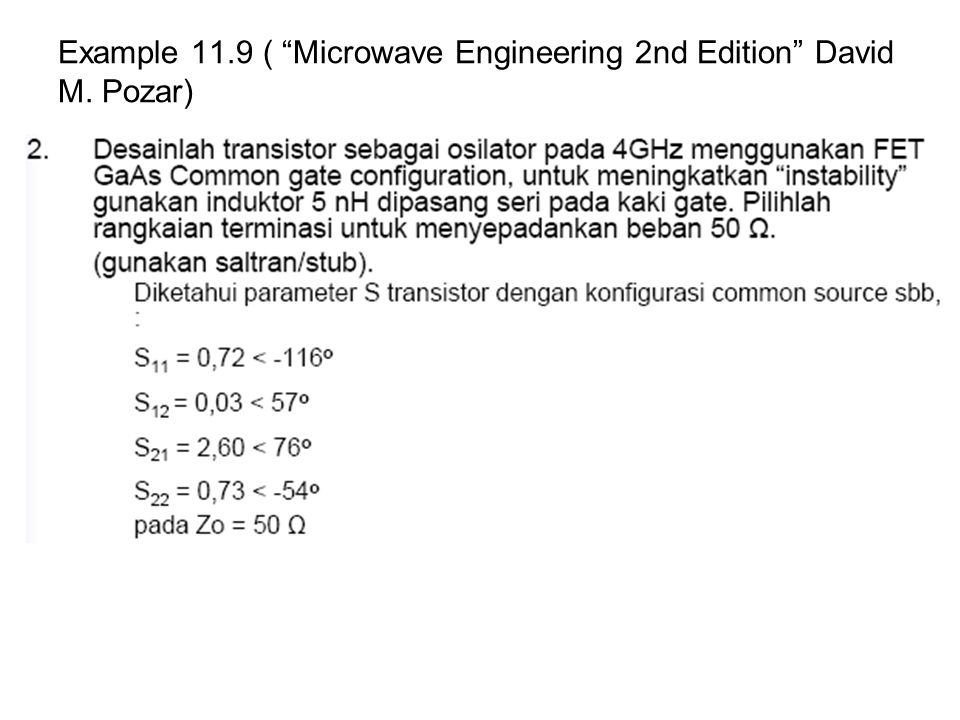 Example 11.9 ( Microwave Engineering 2nd Edition David M. Pozar)