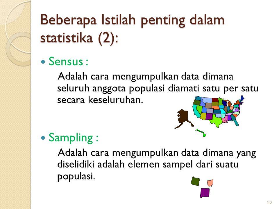 Beberapa Istilah penting dalam statistika (2):