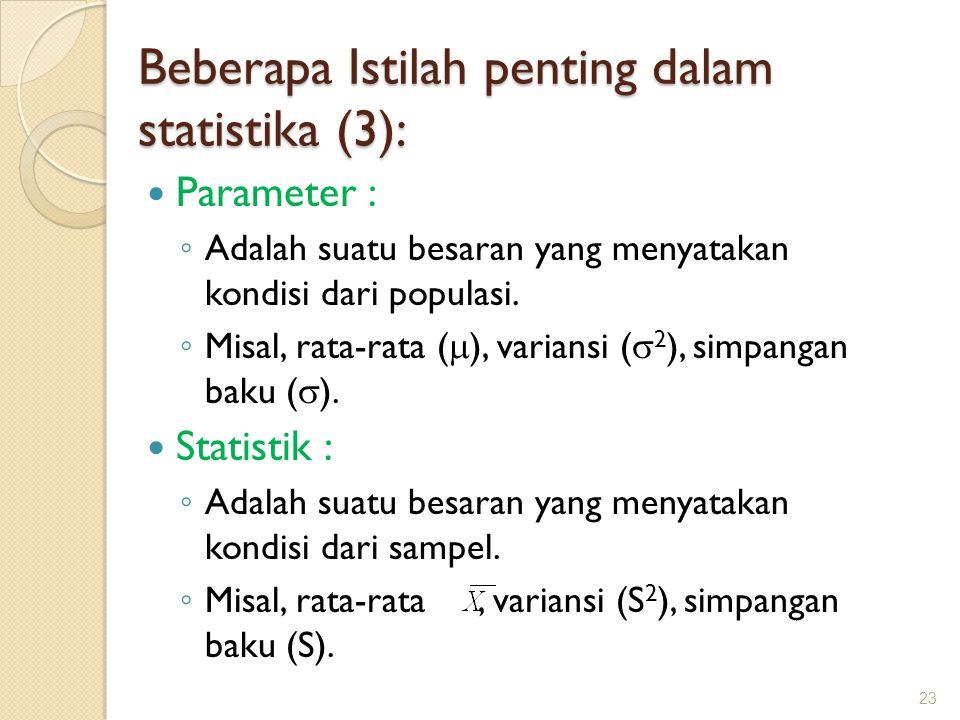 Beberapa Istilah penting dalam statistika (3):