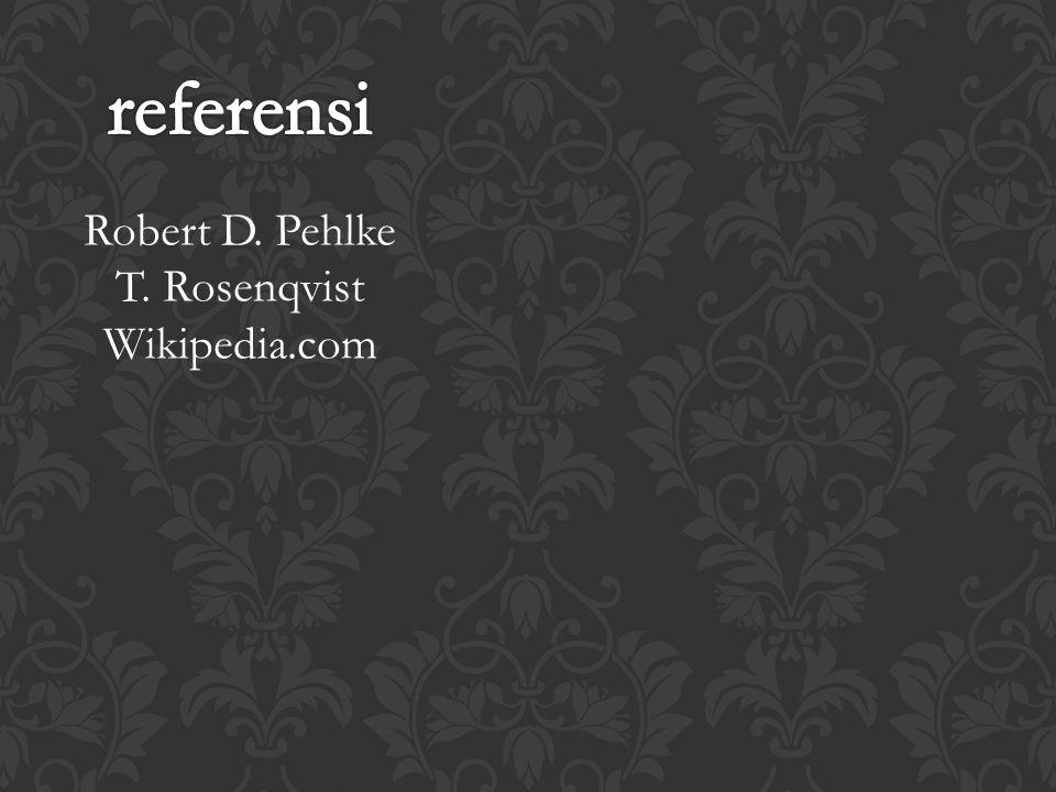 referensi Robert D. Pehlke T. Rosenqvist Wikipedia.com