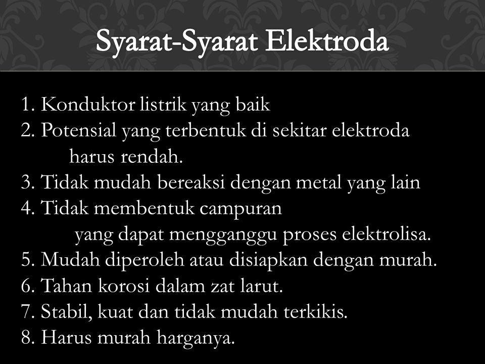 Syarat-Syarat Elektroda