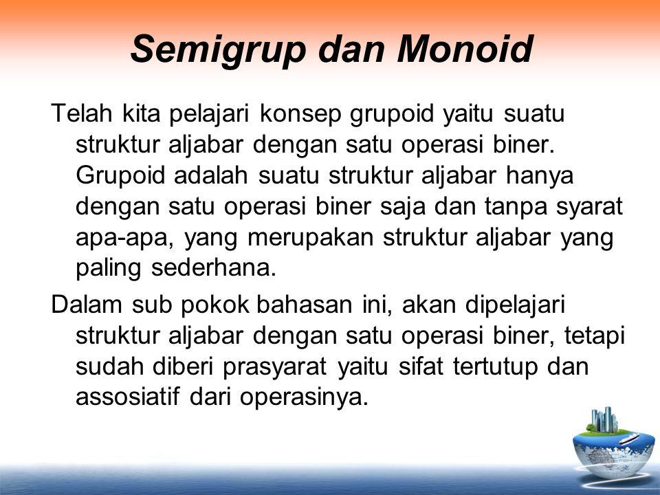 Semigrup dan Monoid