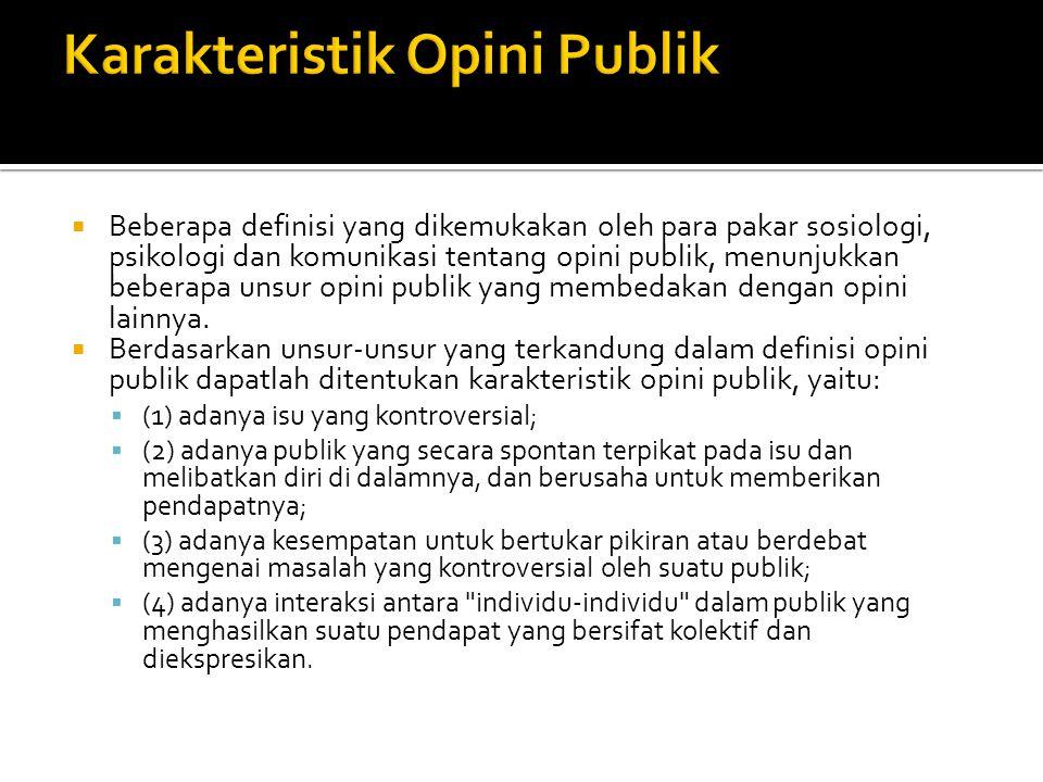 Karakteristik Opini Publik