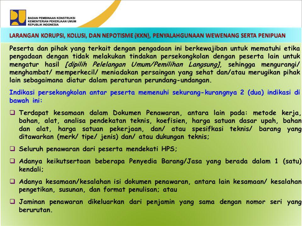 Seluruh penawaran dari peserta mendekati HPS;