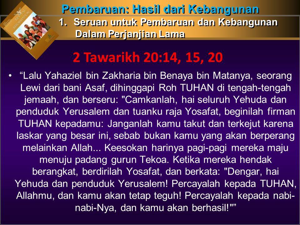 2 Tawarikh 20:14, 15, 20 Pembaruan: Hasil dari Kebangunan