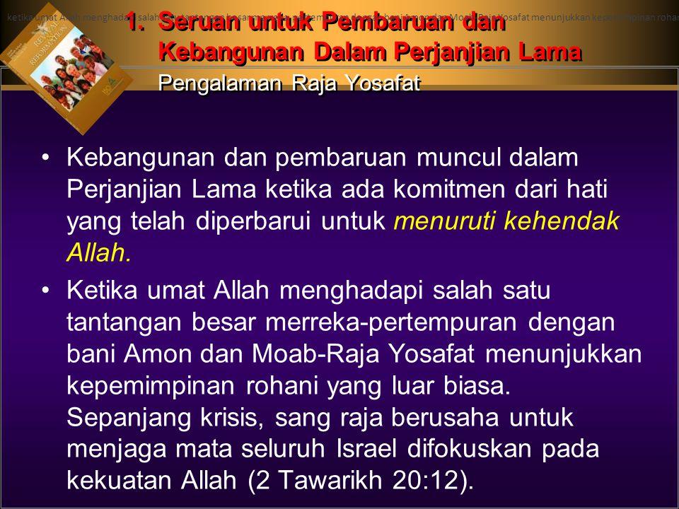 ketika umat Allah menghadapi salah satu tantangan besar merreka-pertempuran dengan bani Amon dan Moab-Raja Yosafat menunjukkan kepemimpinan rohani yang luar biasa. Sepanjang krisis, sang raja berusaha untuk menjaga mata seluruh Israel difokuskan pada kekuatan Allah (2 Tawarikh 20:12).