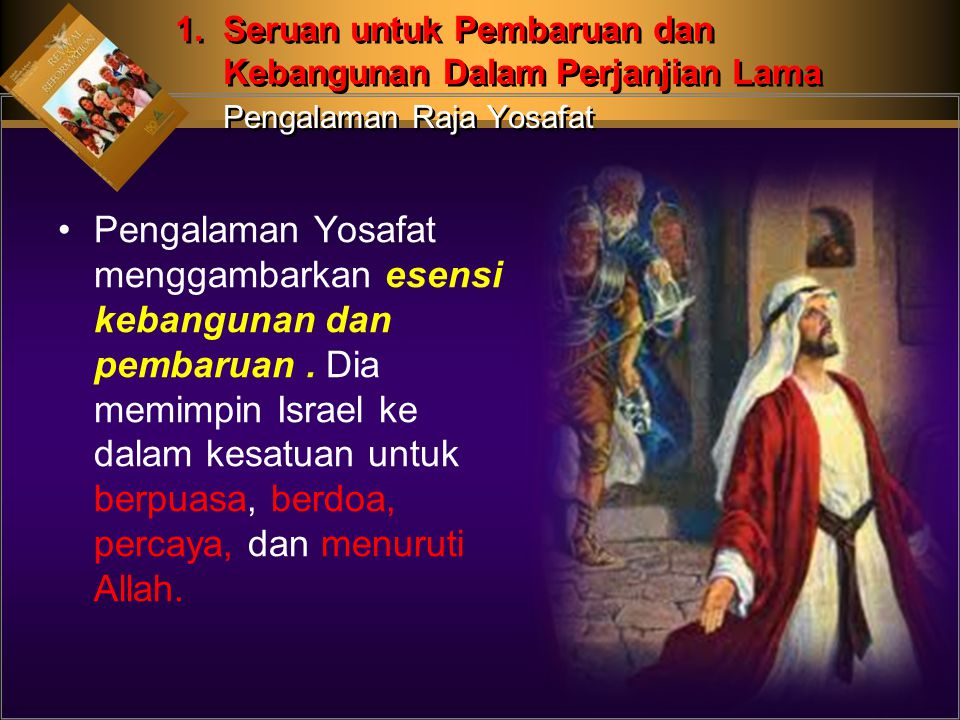 1. Seruan untuk Pembaruan dan. Kebangunan Dalam Perjanjian Lama