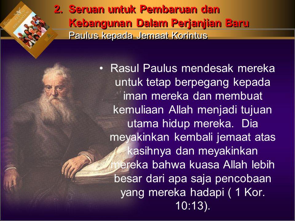 2. Seruan untuk Pembaruan dan. Kebangunan Dalam Perjanjian Baru