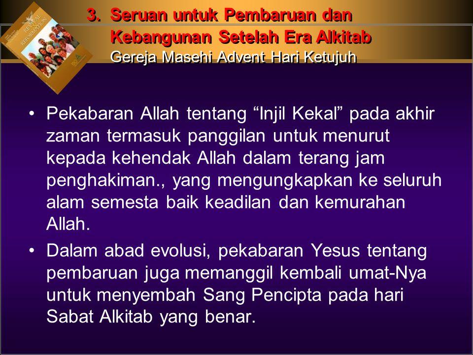 3. Seruan untuk Pembaruan dan. Kebangunan Setelah Era Alkitab