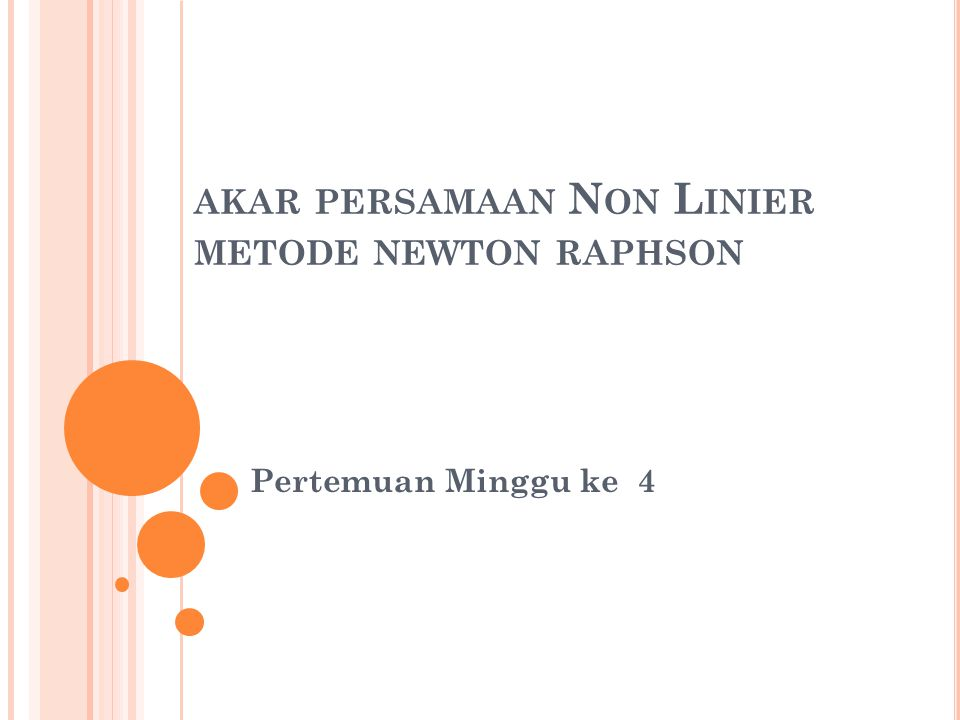 akar persamaan Non Linier metode newton raphson