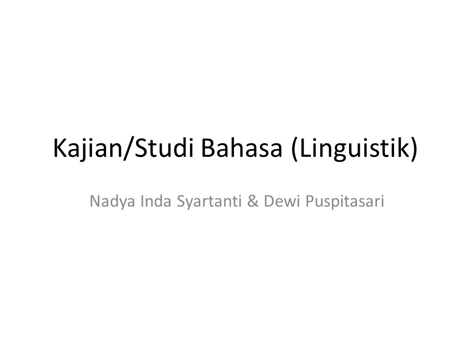 Kajian/Studi Bahasa (Linguistik)