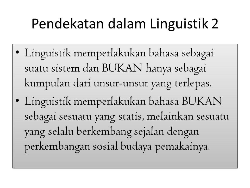 Pendekatan dalam Linguistik 2