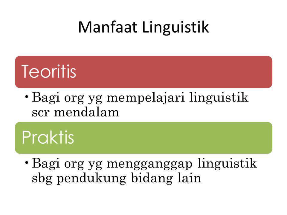 Manfaat Linguistik Teoritis