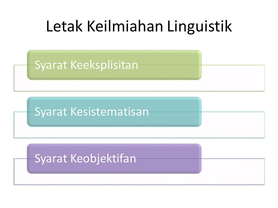 Letak Keilmiahan Linguistik