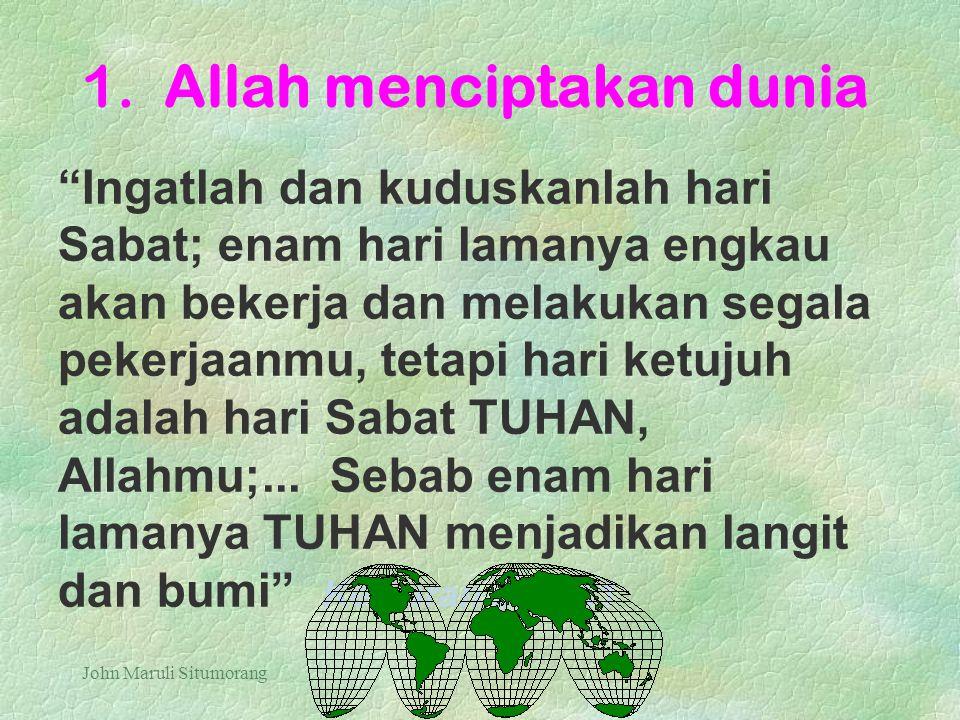 1. Allah menciptakan dunia