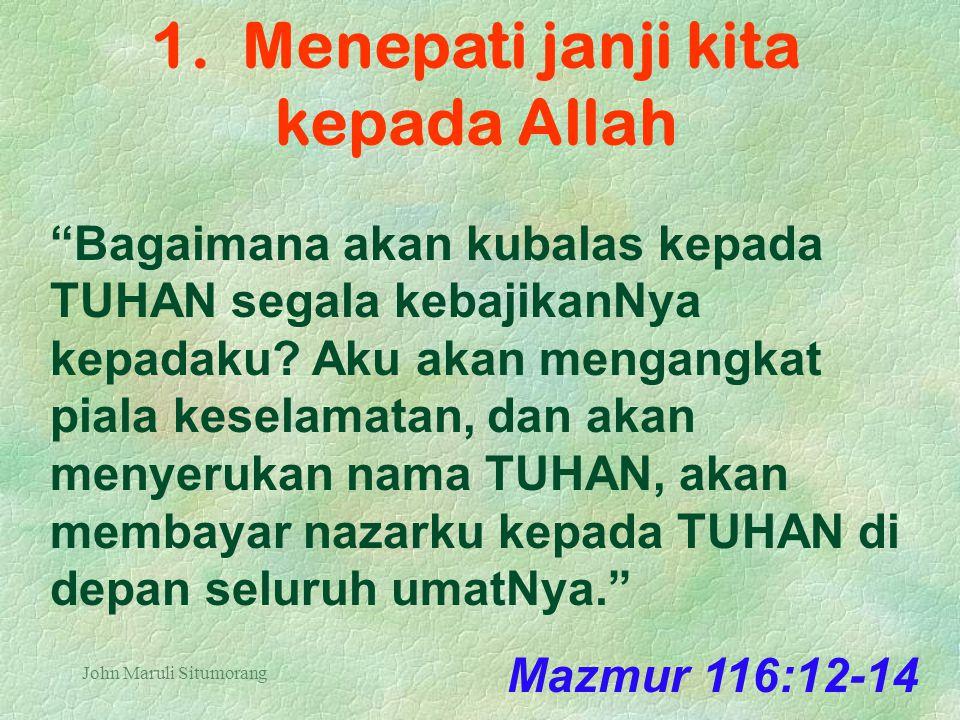 1. Menepati janji kita kepada Allah