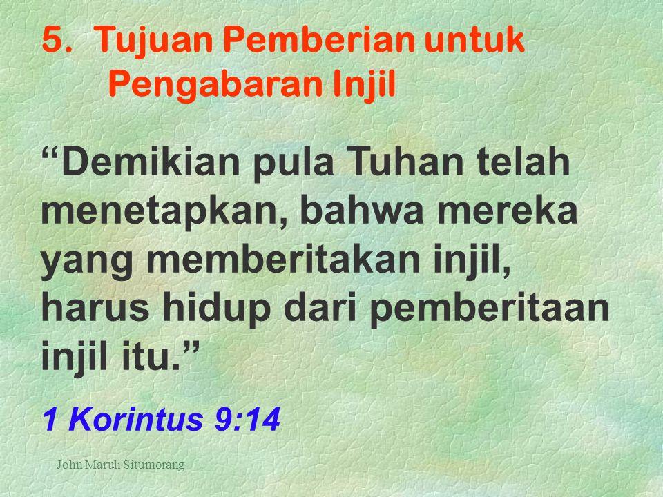 5. Tujuan Pemberian untuk Pengabaran Injil
