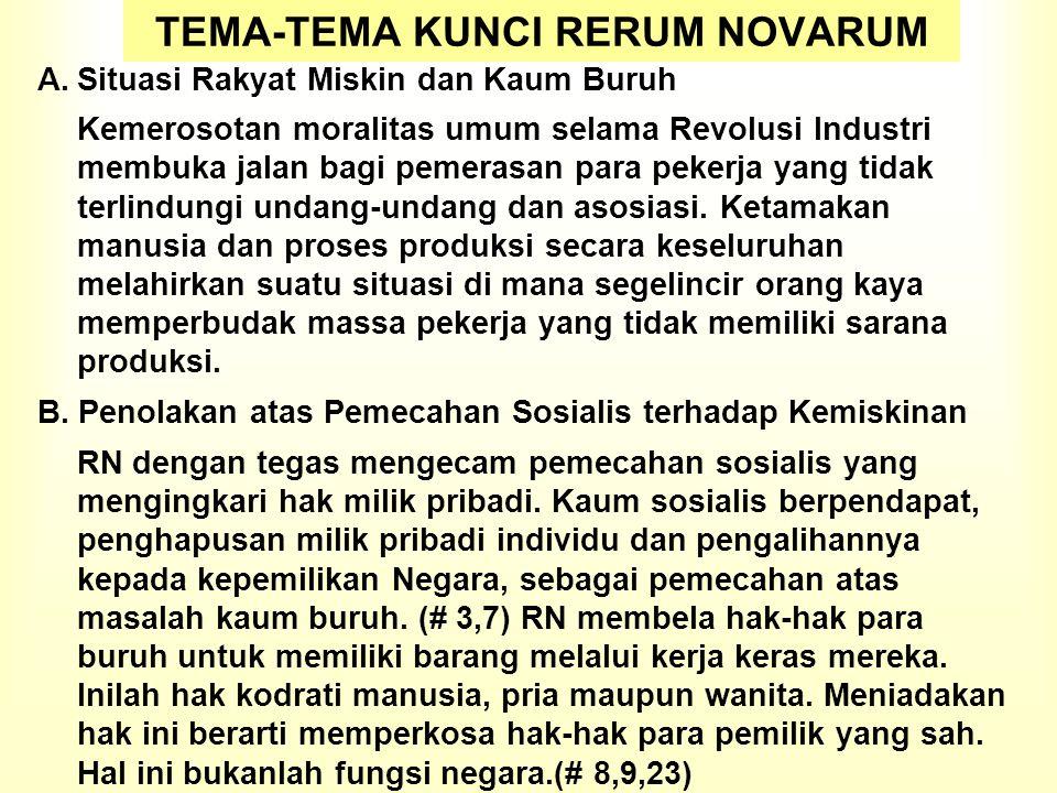TEMA-TEMA KUNCI RERUM NOVARUM