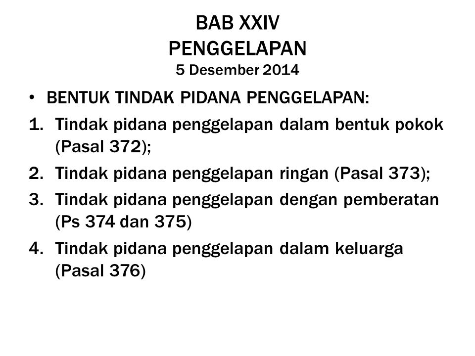 BAB XXIV PENGGELAPAN 5 Desember 2014