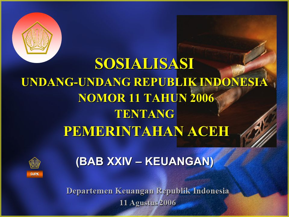 Departemen Keuangan Republik Indonesia 11 Agustus 2006