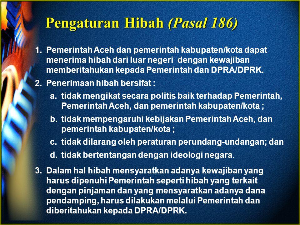 Pengaturan Hibah (Pasal 186)