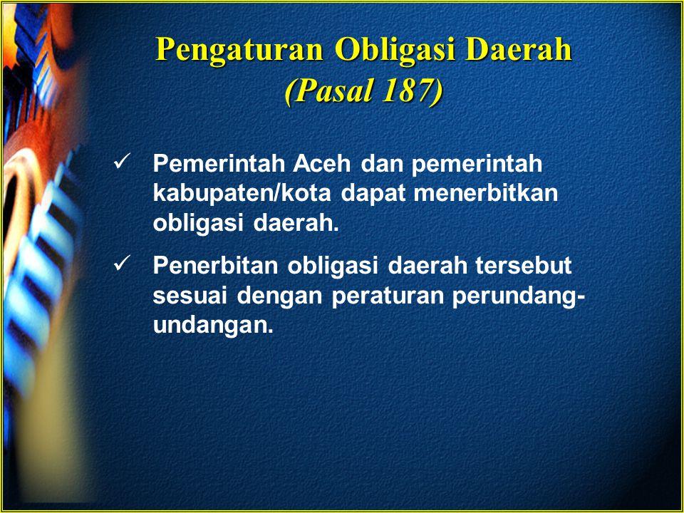 Pengaturan Obligasi Daerah (Pasal 187)