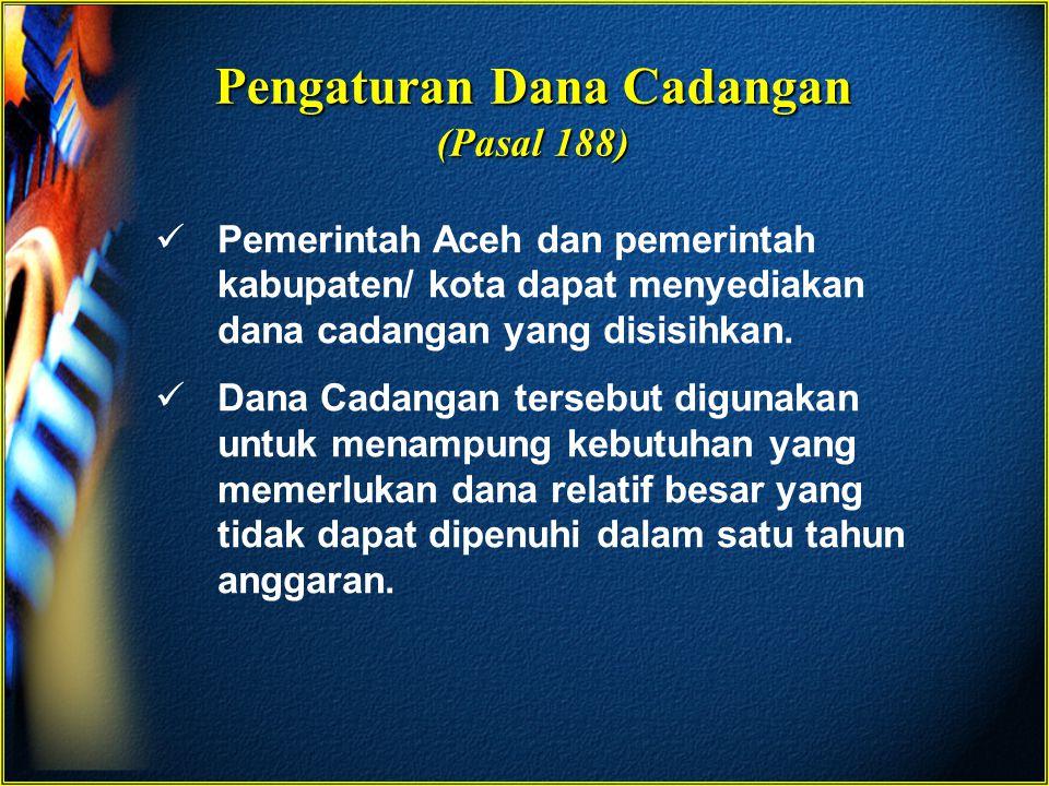 Pengaturan Dana Cadangan (Pasal 188)