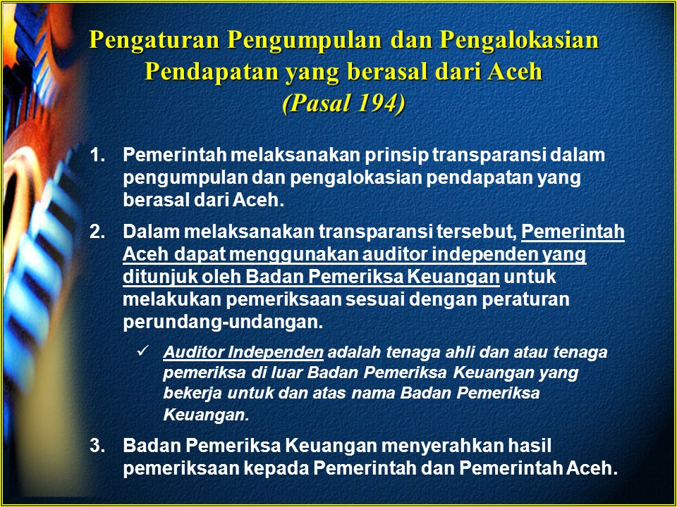 Pengaturan Pengumpulan dan Pengalokasian Pendapatan yang berasal dari Aceh (Pasal 194)