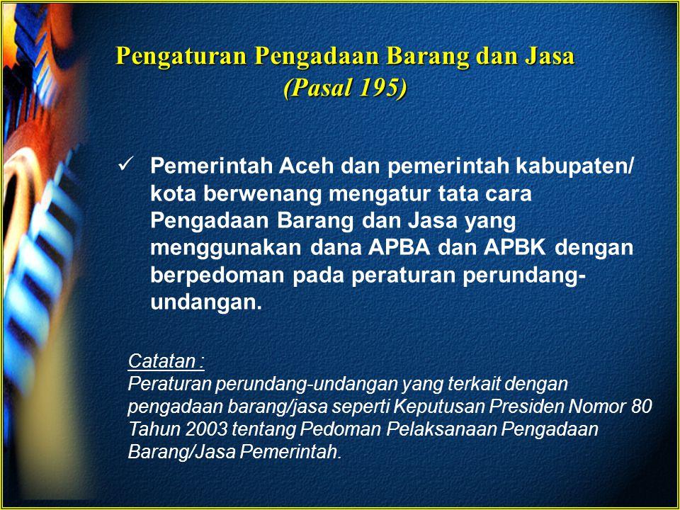 Pengaturan Pengadaan Barang dan Jasa (Pasal 195)
