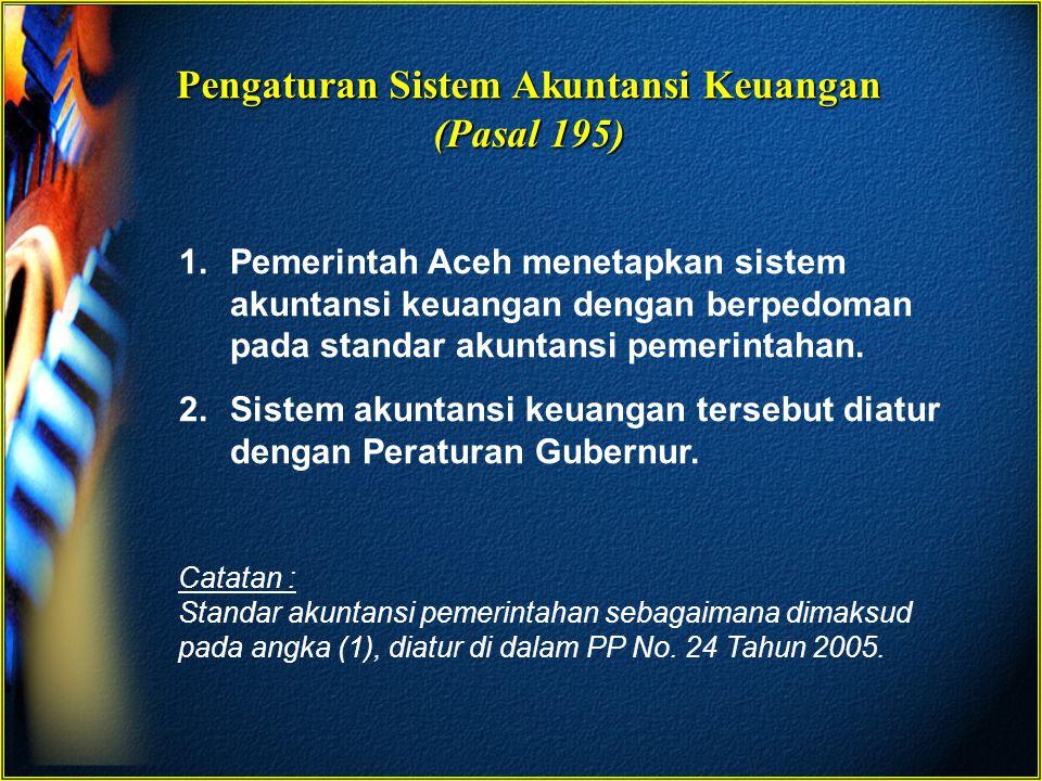 Pengaturan Sistem Akuntansi Keuangan (Pasal 195)
