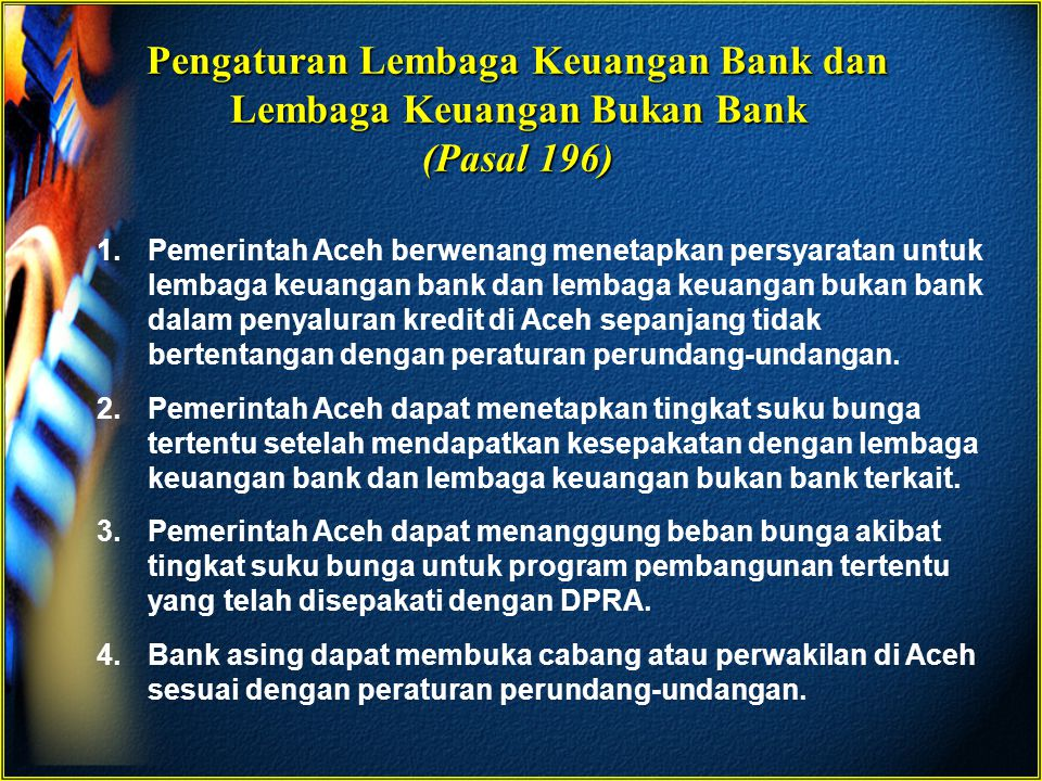 Pengaturan Lembaga Keuangan Bank dan Lembaga Keuangan Bukan Bank (Pasal 196)