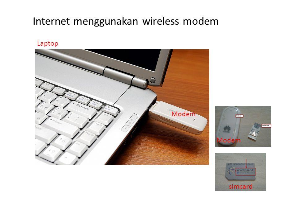 Internet menggunakan wireless modem