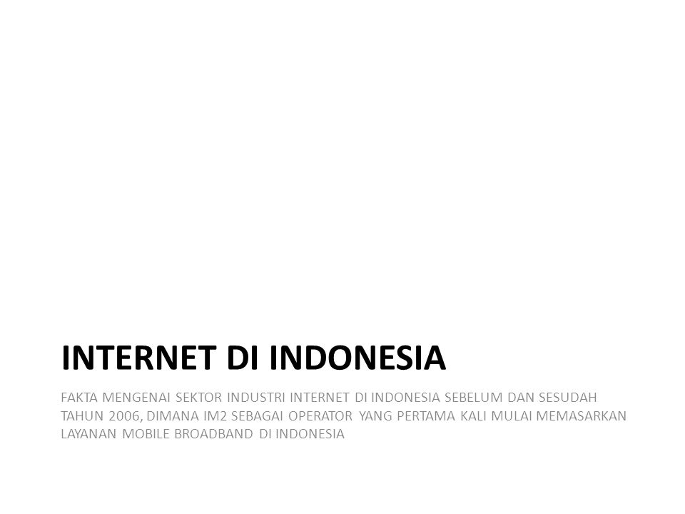 INTERNET Di INDONESIA
