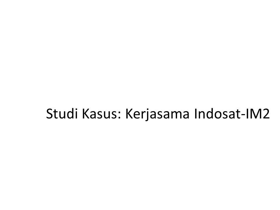 Studi Kasus: Kerjasama Indosat-IM2