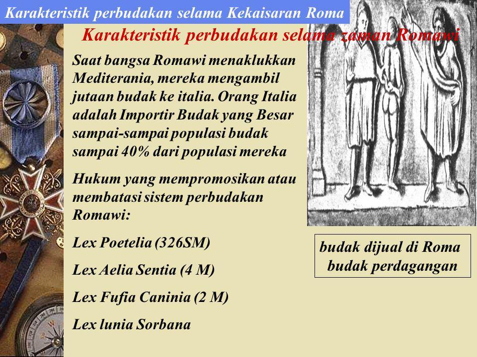 Karakteristik perbudakan selama zaman Romawi