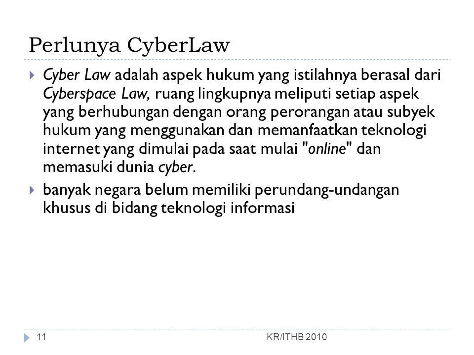 Perlunya CyberLaw