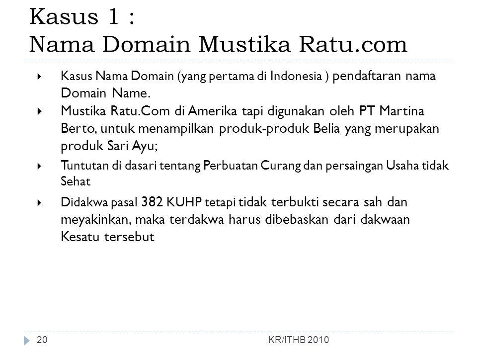Kasus 1 : Nama Domain Mustika Ratu.com