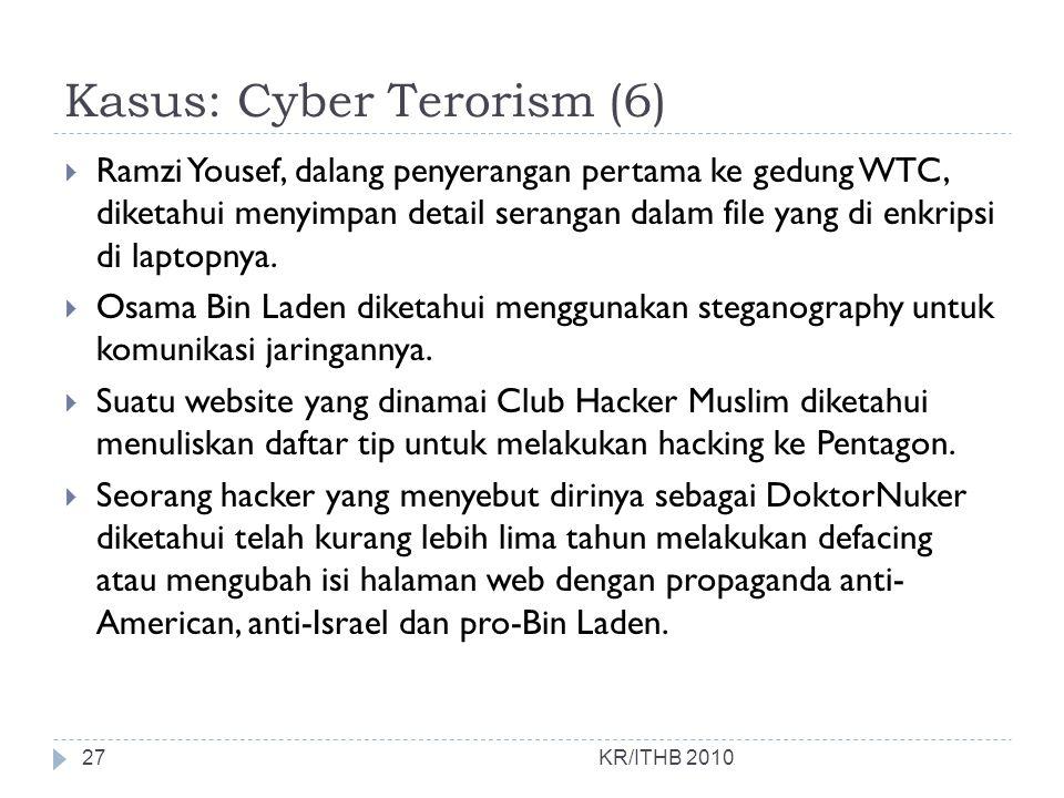 Kasus: Cyber Terorism (6)