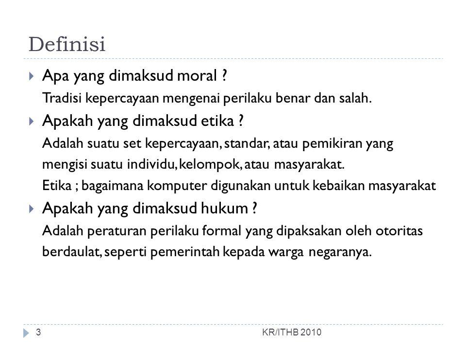 Definisi Apa yang dimaksud moral Apakah yang dimaksud etika