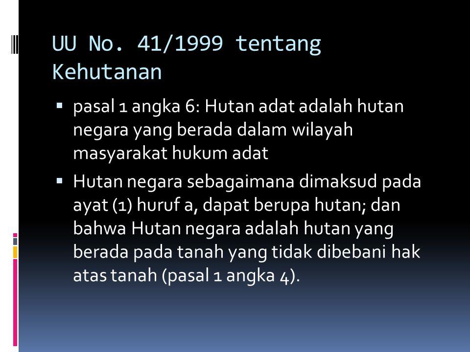 UU No. 41/1999 tentang Kehutanan